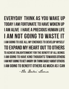 dalai lama quote everyday think as you wake up